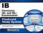 Ib Chemistry (SL and Hl) Examination Flashcard Study System: Ib Test Practice Questions and Review for the International Baccalaureate Diploma Program