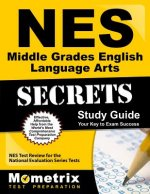 NES Middle Grades English Language Arts Secrets Study Guide: NES Test Review for the National Evaluation Series Tests