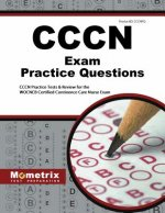 CCCN Exam Practice Questions: CCCN Practice Tests & Review for the WOCNCB Certified Continence Care Nurse Exam