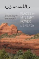 Places of Mystery, Power & Energy