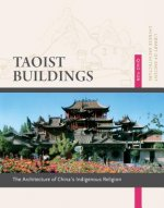 Taoist Buildings: The Architecture of China's Indigenous Religion
