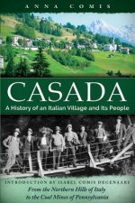 Casada: A History of an Italian Village and Its People
