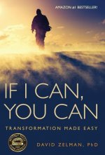 If I Can, You Can: Transformation Made Easy