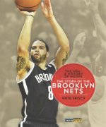 The NBA: A History of Hoops: The Story of the Brooklyn Nets