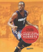 The NBA: A History of Hoops: The Story of the Charlotte Hornets