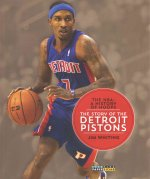 The NBA: A History of Hoops: The Story of the Detroit Pistons