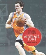 The NBA: A History of Hoops: The Story of the Phoenix Suns