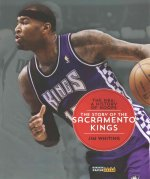 The NBA: A History of Hoops: The Story of the Sacramento Kings