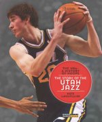 The NBA: A History of Hoops: The Story of the Utah Jazz