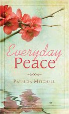 Everyday Peace: Spiritual Refreshment for Women