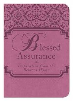 Blessed Assurance: Inspiration from the Beloved Hymn