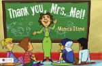 Thank You, Mrs. Mel!