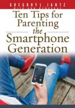10 Tips for Parenting the Smartphone Generation