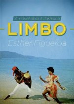 Limbo: A Novel about Jamaica