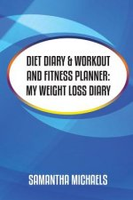 Diet Diary & Workout and Fitness Planner