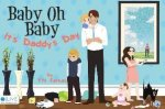 Baby Oh Baby: It's Daddy's Day