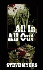 All In, All Out