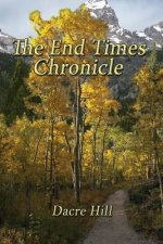 The End Times Chronicle