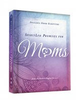 Spiritled Promises for Moms: Insights from Scripture from the Modern English Version