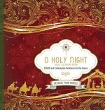 O Holy Night Adult Coloring Book: Color and Contemplate the Reason for the Season