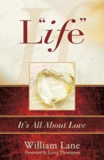 Life: It's All about Love
