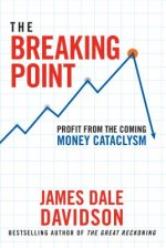 The Breaking Point: Preparing for the Coming Global Economic Shift