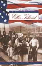 Ellis Island: Tracing Your Family History Through America's Gateway