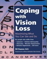 Coping with Vision Loss: Maximizing What You Can See and Do