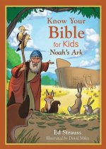 Know Your Bible for Kids: Noah's Ark