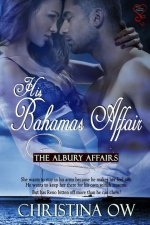 His Bahamas Affair: The Albury Affairs 2
