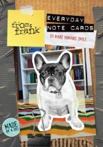 From Frank Everyday Note Cards to Make Humans Smile