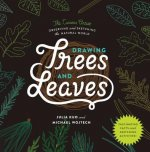 Drawing Trees and Leaves: Observing and Sketching the Natural World