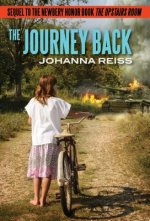 The Journey Back: Sequel to the Newbery Honor Book the Upstairs Room