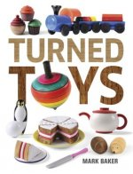 Turned Toys: 12 Fun Projects to Create for Children