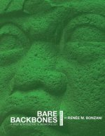 Bare Backbones: A Brief Introduction to Anthropology