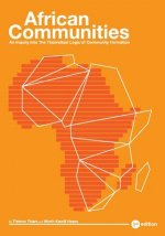 African Communities: An Inquiry Into the Theoretical Logic of Community Formation