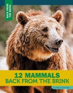 12 Mammals Back from the Brink