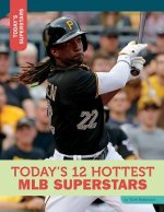 Today's 12 Hottest Mlb Superstars