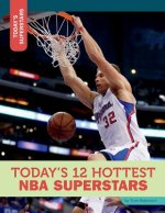 Today's 12 Hottest NBA Superstars