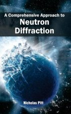 A Comprehensive Approach to Neutron Diffraction