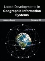 Latest Developments in Geographic Information Systems