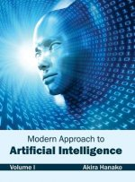Modern Approach to Artificial Intelligence: Volume I