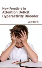 New Frontiers in Attention Deficit Hyperactivity Disorder