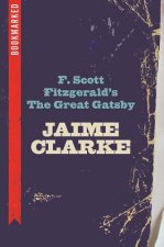 F. Scott Fitzgerald's the Great Gatsby: Bookmarked