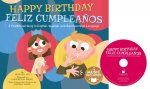 Happy Birthday / Feliz Cumpleanos: A Traditional Song in English, Spanish and American Sign Language