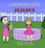 Everybody Gets Jealous