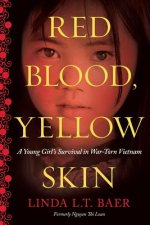 Red Blood, Yellow Skin
