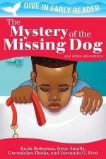 The Mystery of the Missing Dog and Other Stories