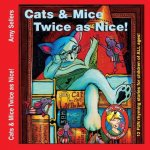 Cats & Mice, Twice as Nice!