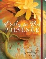 Daily in His Presence: 365-Day Devotional Journal
